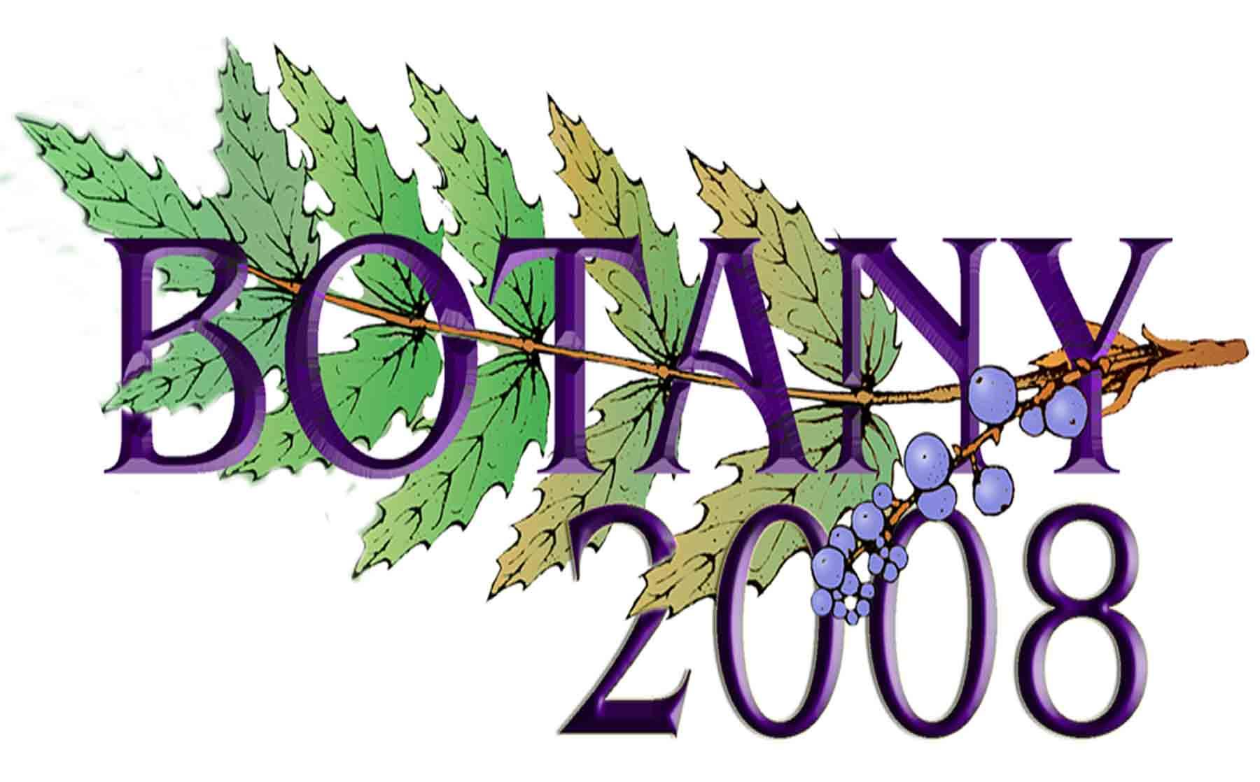 Botany 2008, July 26 – 30